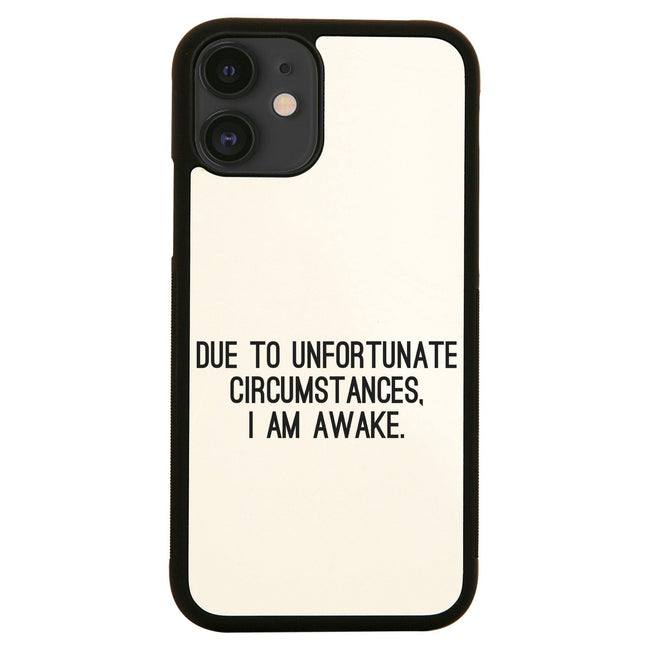 Due to unfortunate circumstances funny iPhone case cover 11 11Pro Max XS XR X - Graphic Gear