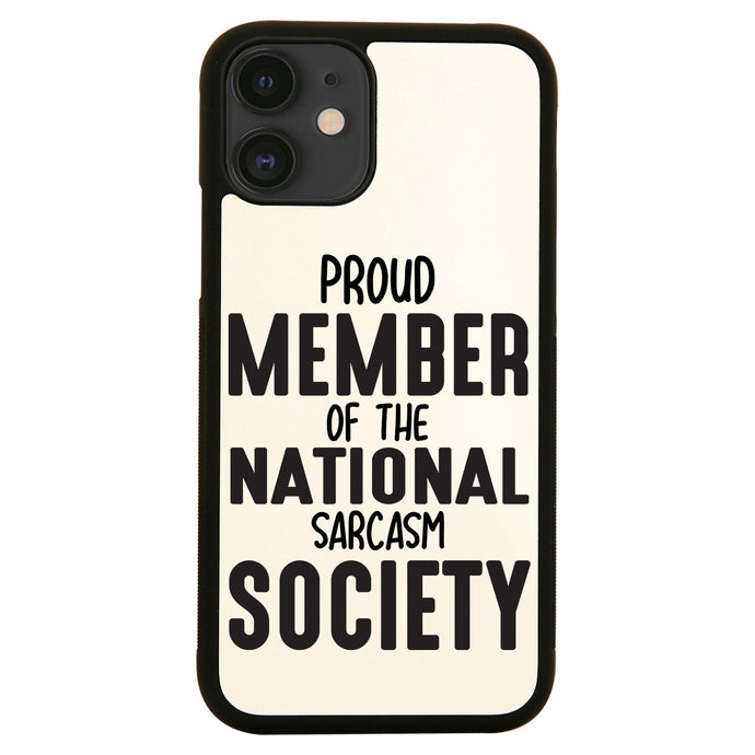 Proud member funny slogan iPhone case cover 11 11Pro Max XS XR X