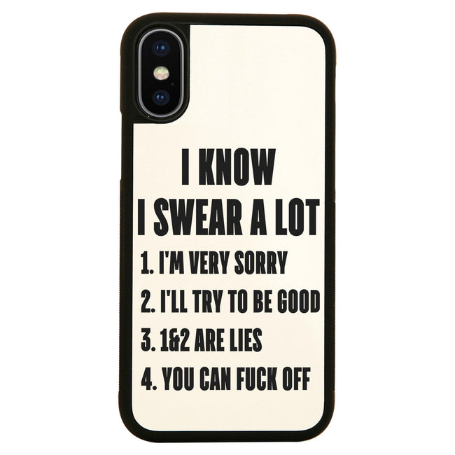 I know I swear a lot  funny rude offensive case cover for iPhone 11 11pro max xs xr x - Graphic Gear