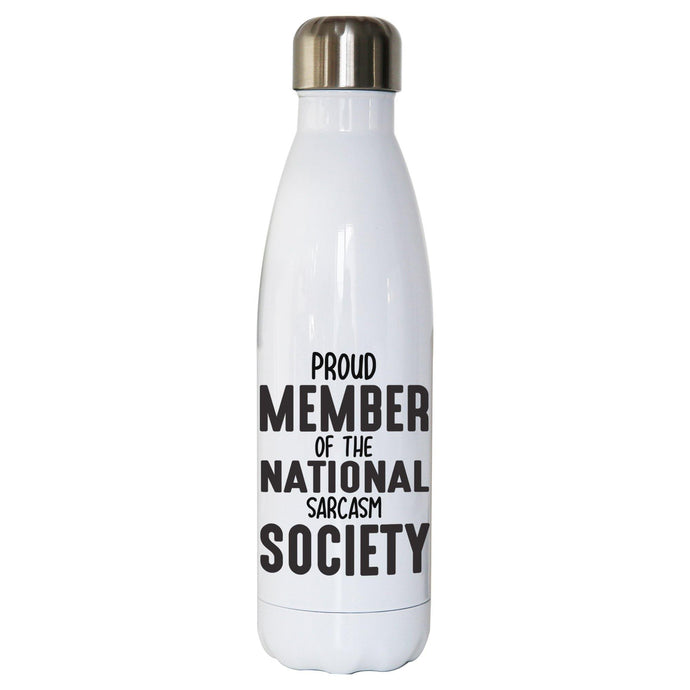 Proud member funny slogan water bottle stainless steel reusable
