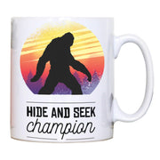 Bigfoot hide & seek champion funny mug coffee tea cup - Graphic Gear