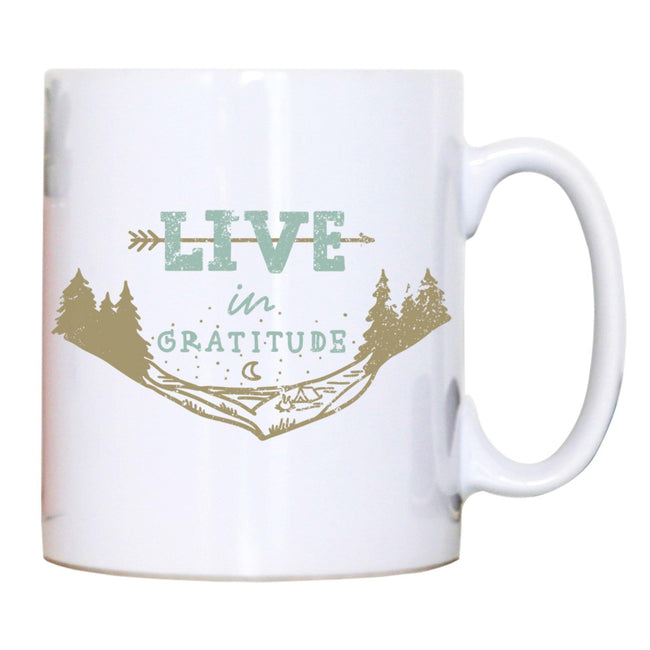 Live in gratitude inspirational motivational graphic design mug coffee tea cup - Graphic Gear