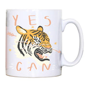 Yes you can tiger illustration graphic design mug coffee tea cup - Graphic Gear
