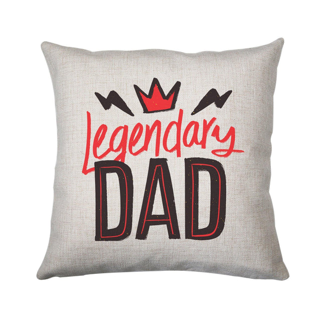 Legendary dad funny fathers day cushion cover pillowcase linen home decor