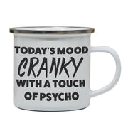 Today's mood cranky funny rude offensive enamel camping mug outdoor cup - Graphic Gear