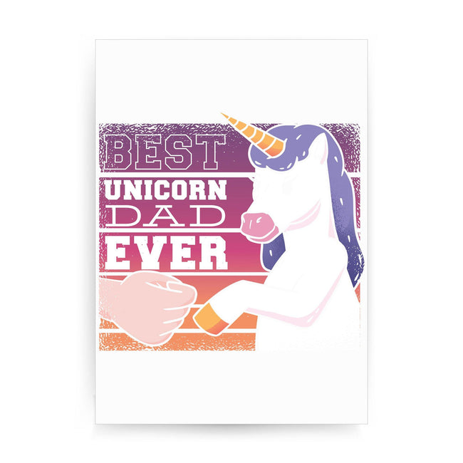 Best unicorn dad funny fathers day print poster wall art decor