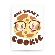 Smart cookie funny print poster wall art decor