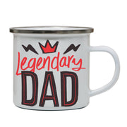 Legendary dad funny fathers day enamel camping mug outdoor cup