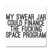 My swear jar funny rude offensive coaster drink mat - Graphic Gear
