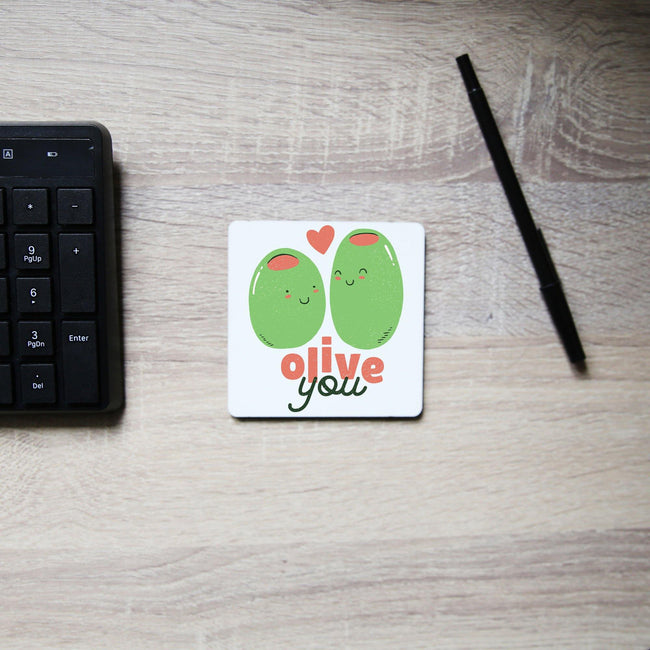 Olive you funny design coaster drink mat - Graphic Gear