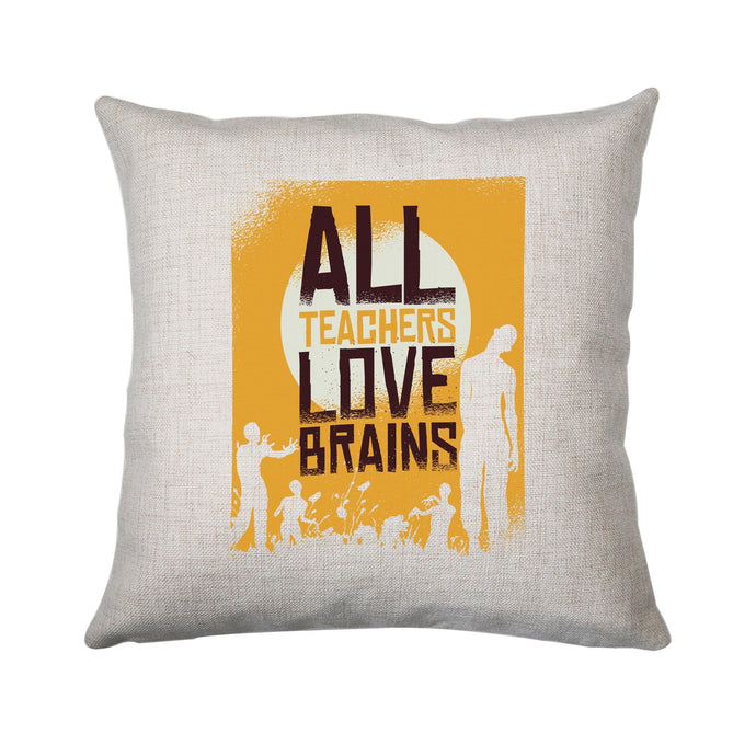 Teacher loves brains zombie funny cushion cover pillowcase linen home decor