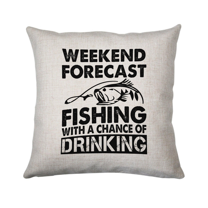 Weekend forecast fishing funny cushion cover pillowcase linen home decor