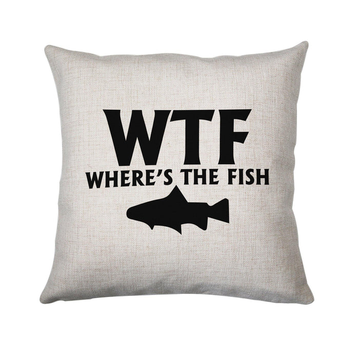 Wtf where's the fish funny fishing cushion cover pillowcase linen home decor