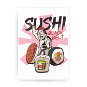 Sushi black belt funny print poster wall art decor