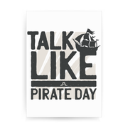 Pirate Day print poster wall art decor