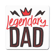 Legendary dad funny fathers day coaster drink mat
