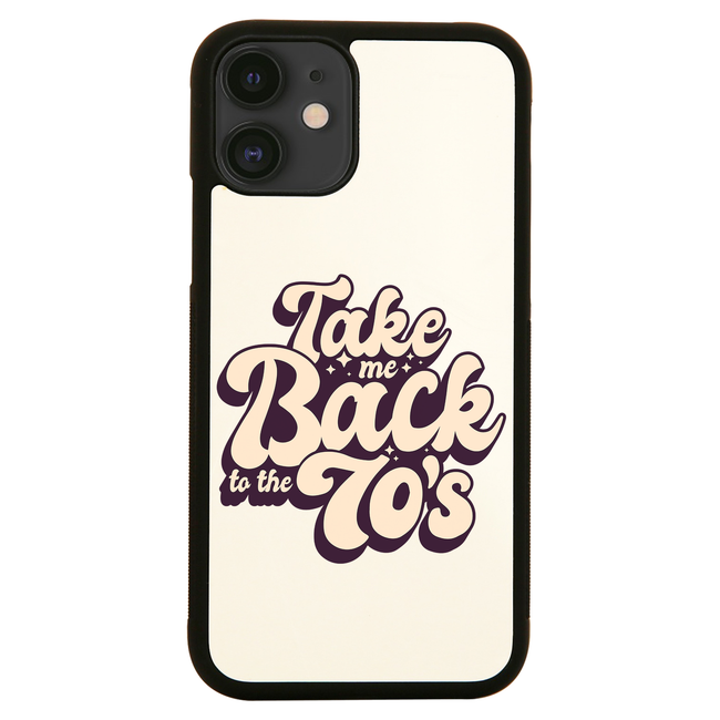 Back to 70's quote iPhone case cover 11 11Pro Max XS XR X