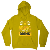 Drink quote alcohol hoodie