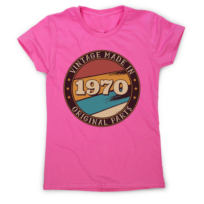 Vintage birthday editable quote women's t-shirt - Graphic Gear