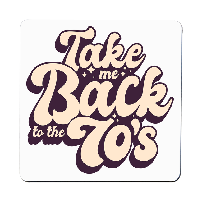 Back to 70's quote coaster drink mat