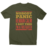 Firefighter panic quote men's t-shirt - Graphic Gear