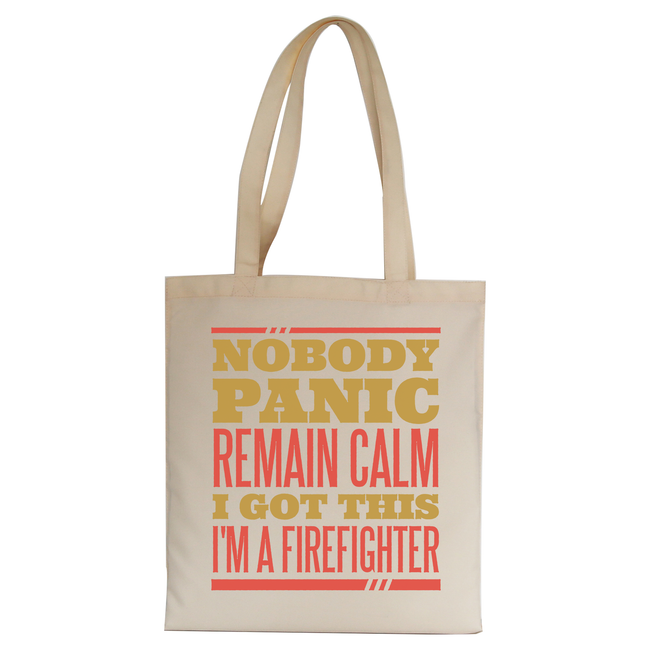 Firefighter panic quote tote bag canvas shopping