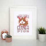 Girl love guinea pigs print poster wall art decor - Graphic Gear
