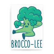 Broccolee funny print poster wall art decor - Graphic Gear