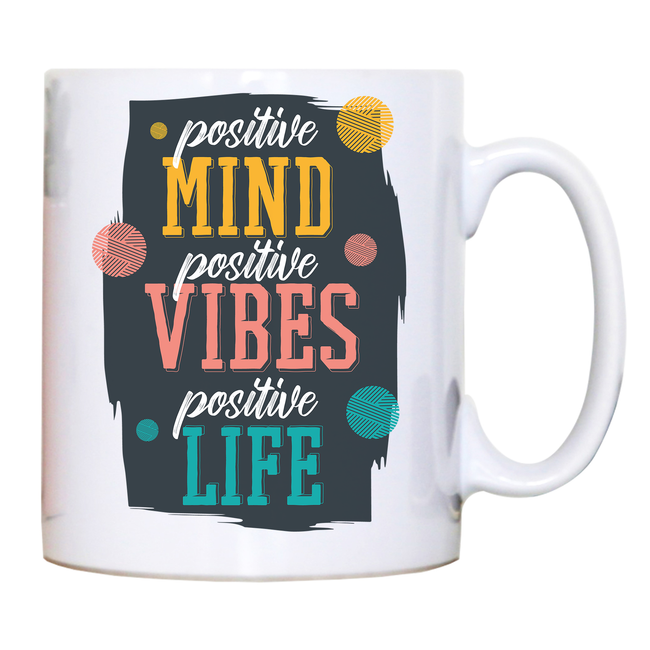 Positive quote mug coffee tea cup