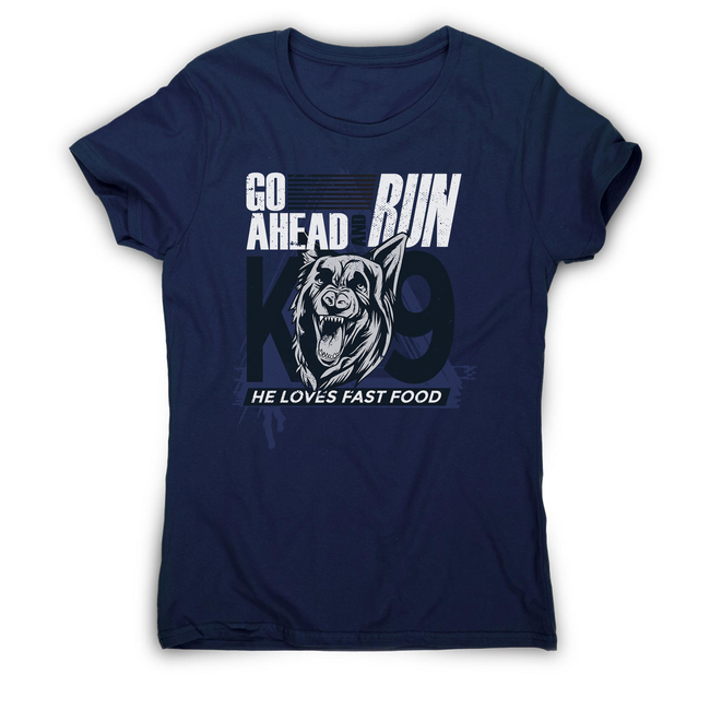 Police dog quote women's t-shirt - Graphic Gear