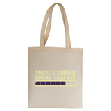 Sarcastic comment tote bag canvas shopping