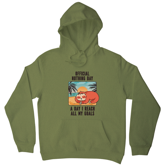 Sloth nothing day hoodie