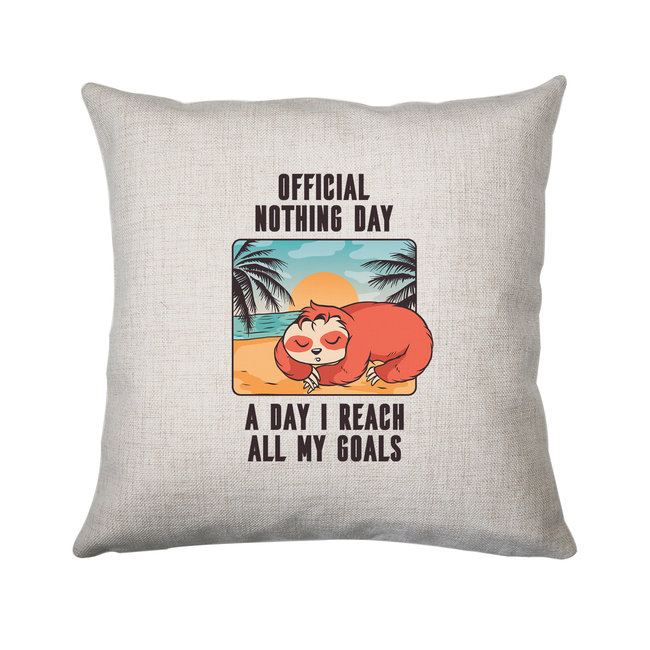 Sloth nothing day cushion cover pillowcase linen home decor - Graphic Gear
