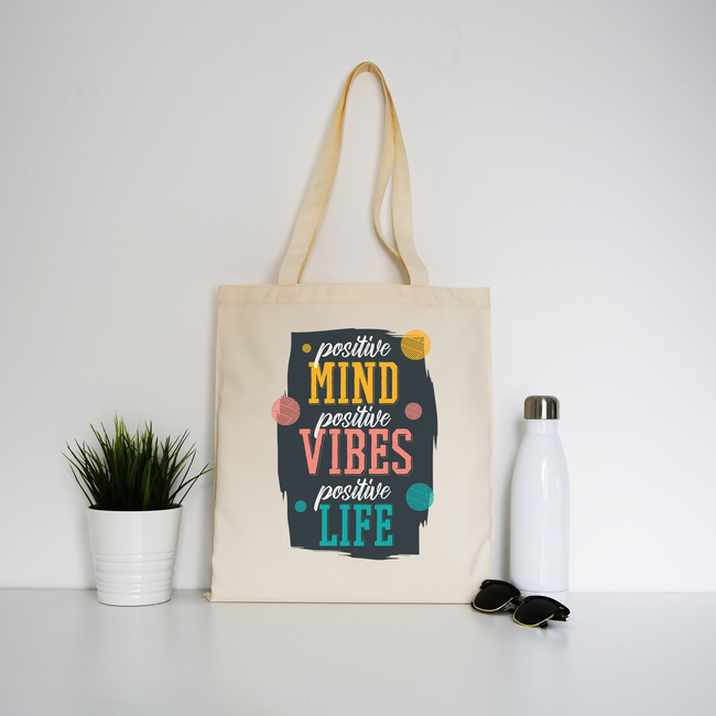 Positive quote tote bag canvas shopping - Graphic Gear