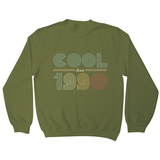 Cool since 1990 sweatshirt