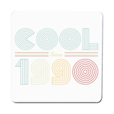 Cool since 1990 coaster drink mat