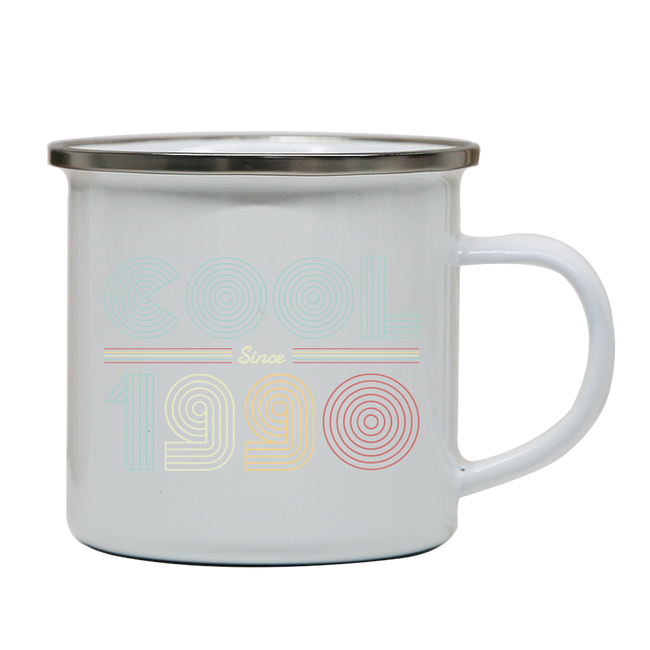 Cool since 1990 enamel camping mug outdoor cup colors