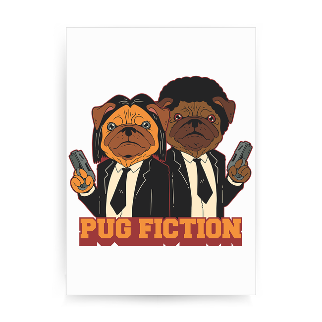 Pug fiction parody dog print poster wall art decor
