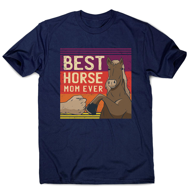 Best horse mom ever men's t-shirt - Graphic Gear