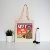 Best horse mom ever tote bag canvas shopping - Graphic Gear