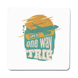Trip quote coaster drink mat - Graphic Gear