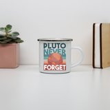 Pluto quote enamel camping mug outdoor cup colors - Graphic Gear