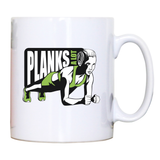Plank girl quote mug coffee tea cup - Graphic Gear