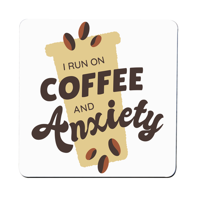 Coffee and anxiety coaster drink mat