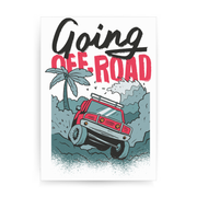 Going off road truck print poster wall art decor - Graphic Gear