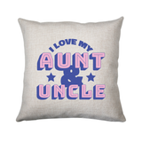 Love my aunt amp uncle cushion cover pillowcase linen home decor - Graphic Gear