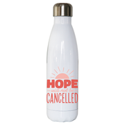 Hope quote water bottle stainless steel reusable
