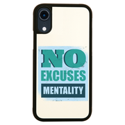 No excuses mentality iPhone case cover 11 11Pro Max XS XR X