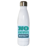 No excuses mentality water bottle stainless steel reusable