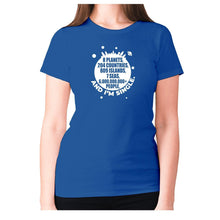 Load image into Gallery viewer, 8 planets, 204 countries, 809 islands, 7 seas, 6.000.000.000+ people, AND I'M SINGLE - women's premium t-shirt - Blue / S - Graphic Gear